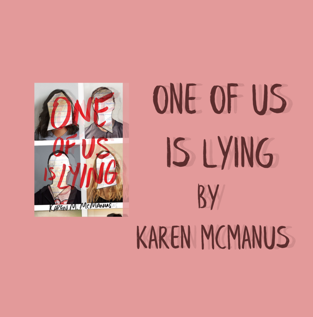 One-of-Us-Is-Lying Karen McManus book review