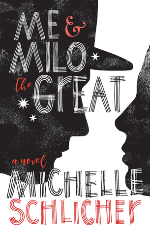 Me & Milo The Great Michelle Schlicher Book Review