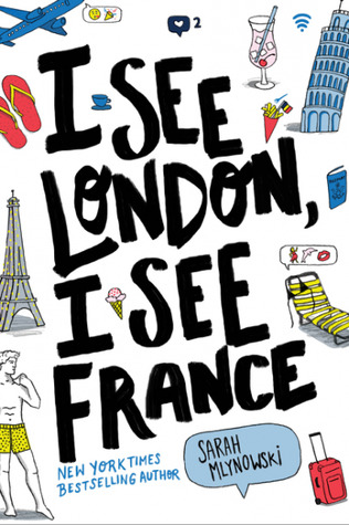 I See London I See France Sarah Mlynowski Apercu The Wednesday Issue Young Adult
