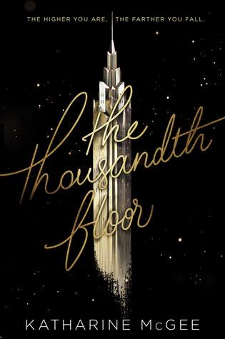 Ten Thousandth Floor - Katharine McGee