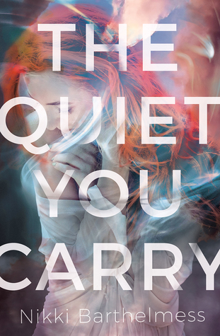 The Quiet You Carry Nikki Barthelmess The Wednesday Issue Book Review