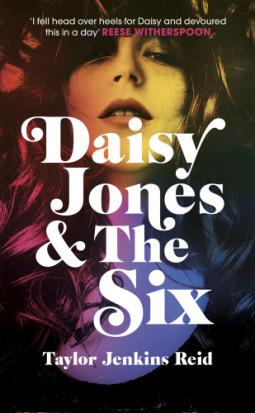 Daisy Jones & The Six by Taylor Jenkins Reid cover