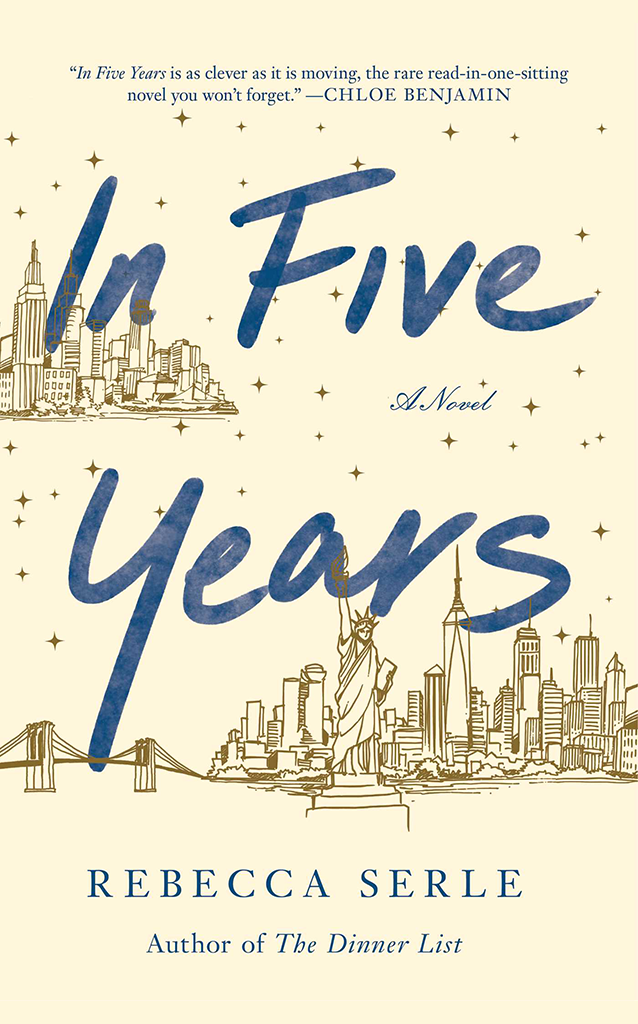 In Five Years by Rebecca Serle ARC Review The Wednesday Issue
